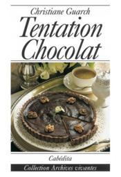 Tentation Chocolat - Couverture - Format classique