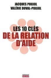 10 Cles De La Relation D Aide (Les) - Couverture - Format classique