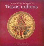 Tissus Indiens. Tradition Et Modernite - Intérieur - Format classique
