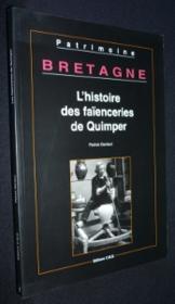 L'Histoire Des Faienceries De Quimper - Couverture - Format classique