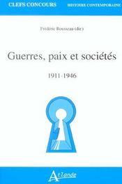Guerres, paix et societes 1911-1946 - Intérieur - Format classique