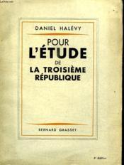 Pour L Etude De La Troisieme Republique. - Couverture - Format classique