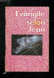 Evangile Selon Jean. - Couverture - Format classique