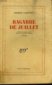 Bagarre De Juillet. ( Trouble In July ). - Couverture - Format classique