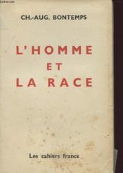 L HOMME ET LA RACE avec envoi de l auteur - Couverture - Format classique