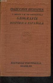 Geografia Historica Espanola, Tomo Primero, Vol. I-Serie E - Couverture - Format classique