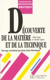 Decouverte De La Matiere Et De La Technique - Couverture - Format classique
