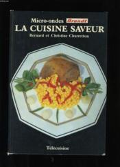La Cuisine Saveur. Micro-Ondes Brandt. - Couverture - Format classique