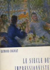 Le Siecle Des Impressionnistes - Couverture - Format classique