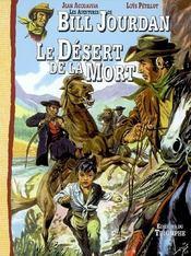 Les aventures de Bill Jourdan t.5 ; le désert de la mort - Intérieur - Format classique
