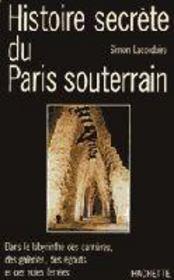Histoire Secrete Du Paris Souterrain - Intérieur - Format classique