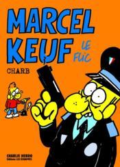 Marcel Keuf le flic - Couverture - Format classique