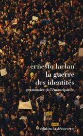 La guerre des identités - Couverture - Format classique