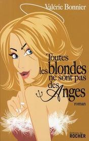 Toutes les blondes ne sont pas des anges - Intérieur - Format classique