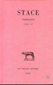 Thébaïde t.1 ; livres I-IV - Couverture - Format classique