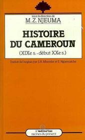 Histoire Du Cameroun Xixe-Debut Du Xxe Siecle - Intérieur - Format classique