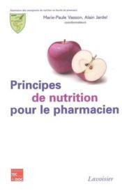 Principes De Nutrition Pour Le Pharmacien - Couverture - Format classique