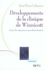 Développements de la clinique de winnicott ; avatars des régressions et masochisme féminin - Intérieur - Format classique