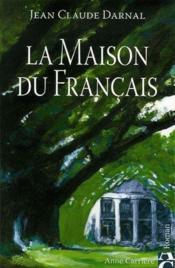 La maison du français - Couverture - Format classique