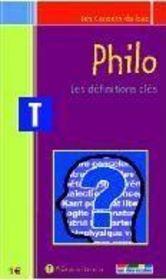 Philo ; les définitions clés ; terminale - Intérieur - Format classique