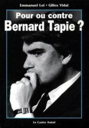 Pour ou contre Bernard Tapie ? - Couverture - Format classique