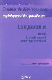 Dyscalculie : trouble du developpement numerique de l'enfant (la) - Intérieur - Format classique