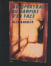 Autoportrait du vampire d'en face t.2 - Couverture - Format classique
