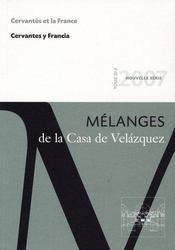 Revue Melanges N.37-2 ; Cervantès Et La France ; Mélanges De La Casa De Velazquez T.37-2 - Intérieur - Format classique