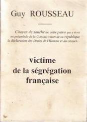 Victime de la segregation francaise - Couverture - Format classique