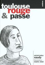 Toulouse, Rouge Et Passe - Intérieur - Format classique