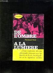 De L Ombre A La Lumiere. Souvenirs. - Couverture - Format classique