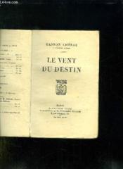 Le Vent Du Destin. - Couverture - Format classique
