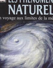 Les phenomenes naturels ; un voyage aux limites de la meteo - Couverture - Format classique