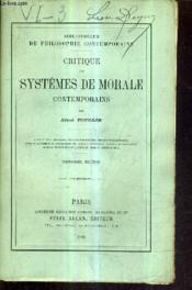 Critique Des Systemes De Morale Contemporains /3e Edition. - Couverture - Format classique