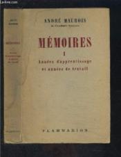 Memoires- Tome 1- Annees D Apprentissage Et Annees De Travail - Couverture - Format classique