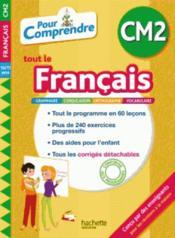 Pour comprendre tout le français ; CM2 - Couverture - Format classique