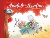 Anatole et Léontine T.1 ; suspends ton vol - Couverture - Format classique