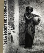 Les trésors photo de la société de géographie - Intérieur - Format classique