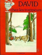 David Chez Les Trappeurs - Intérieur - Format classique