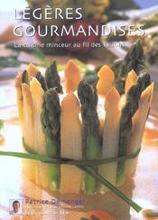Legeres Gourmandises ; La Cuisine Minceur Au Fil Des Saisons - Intérieur - Format classique