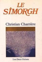 Simorgh (le) - Couverture - Format classique