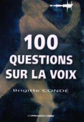 100 Questions Sur La Voix - Couverture - Format classique
