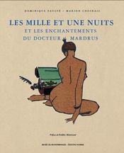 Les mille et une nuits ; et les enchantements du docteur Mardrus - Intérieur - Format classique