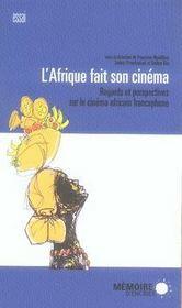 L'Afrique fait son cinéma ; regards et perspectives sur le cinéma africain francophone - Intérieur - Format classique