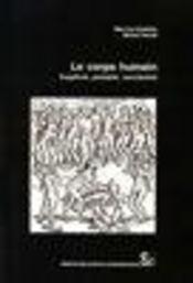 Le corps humain ; supplicie, possede, cannibalise - Intérieur - Format classique