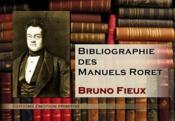 Bibliographie des manuels Roret - Couverture - Format classique