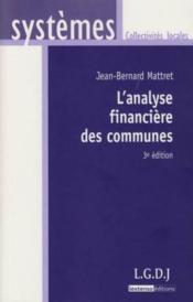 L'analyse financière des communes (3e édition) - Couverture - Format classique