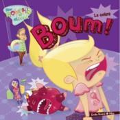 Boum! : La Colere - Couverture - Format classique