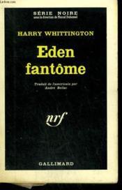 Eden Fantome. Collection : Serie Noire N° 846 - Couverture - Format classique
