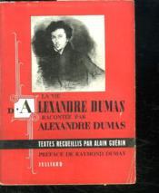La Vie D Alexandre Dumas. - Couverture - Format classique